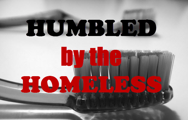 humbled by the homeless