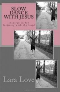 Slow Dance with Jesus - BOOK COVER