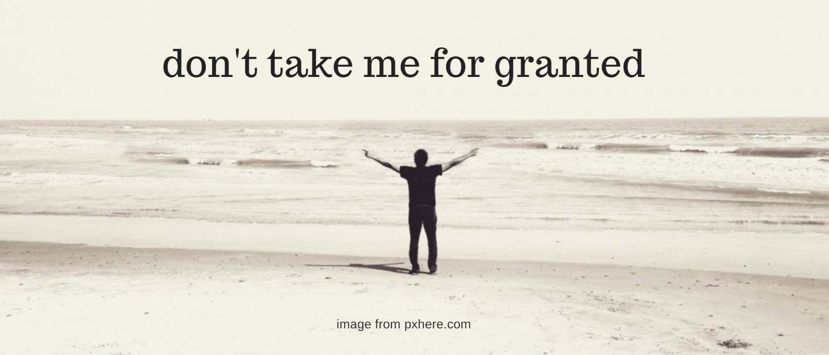 For taking granted others 80 Quotes