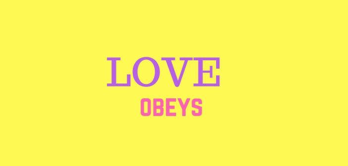 love obeys
