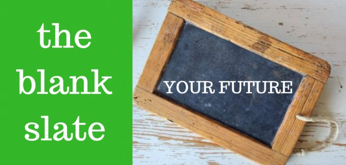 your future the blank slate