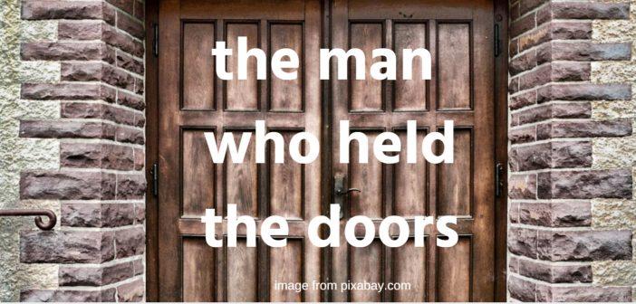 man who held the doors