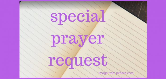 special prayer request