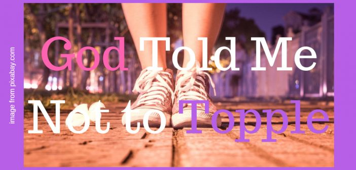 god told me not to topple