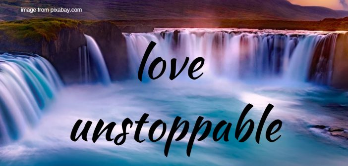love unstoppable