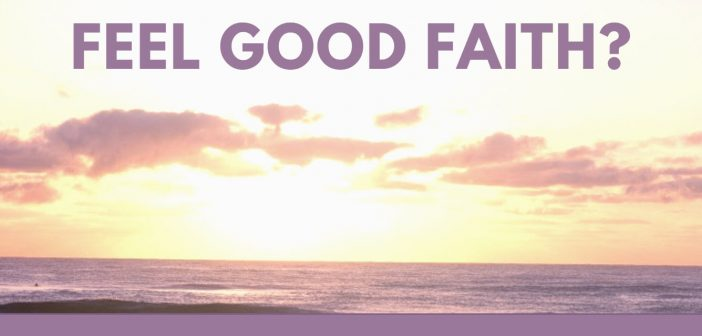 feel good faith