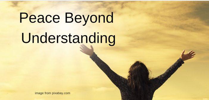 peace beyond understanding