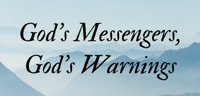 God's Messengers God's Warnings