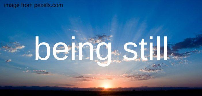 being still