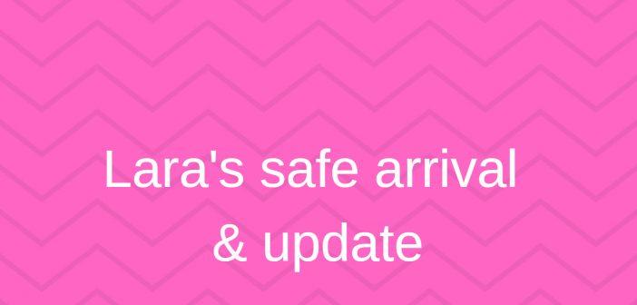 lara safe arrival