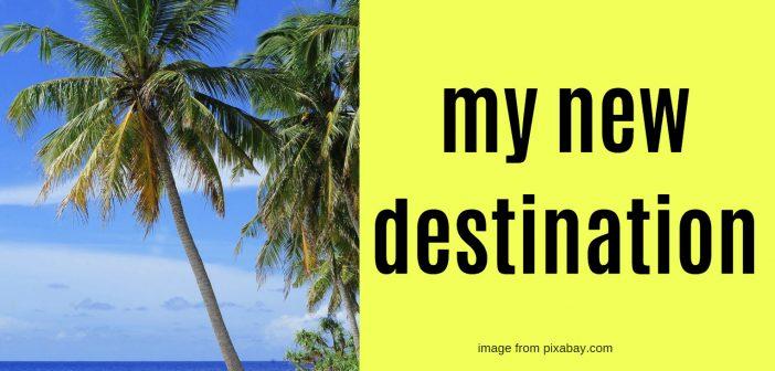 my new destination