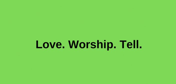 love worship tell