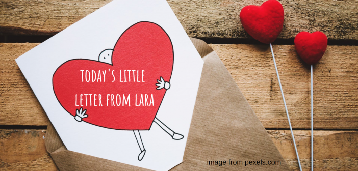 todays little letter from lara