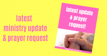 latest ministry update & prayer request