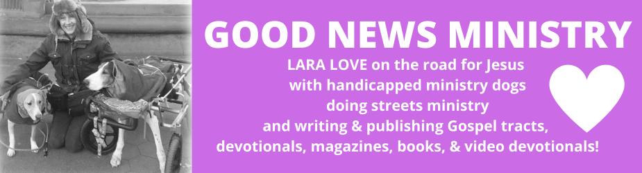 Lara Love & Good News Ministry