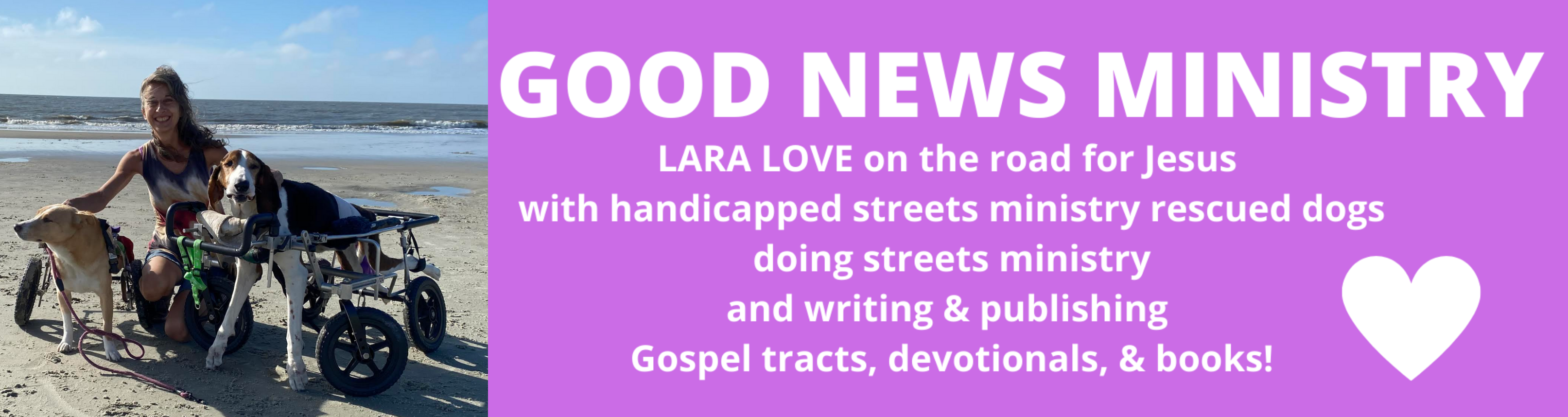 Lara Love & Good News Ministry