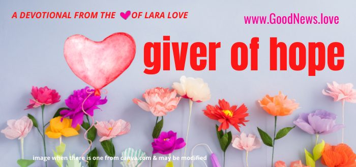 giver of hope